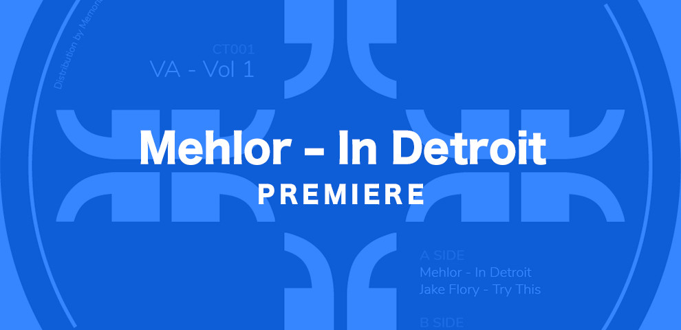 KATTELAN_PREMIERE_Mehlor–In Detroit