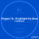 KATTELAN_PREMIERE_Project 16 - It's Alright It's Okay
