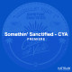 KATTELAN_PREMIERE_Somethin_Sanctified-CYA