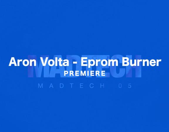 KATTELAN_PREMIERE_Aron Volta - Eprom Burner